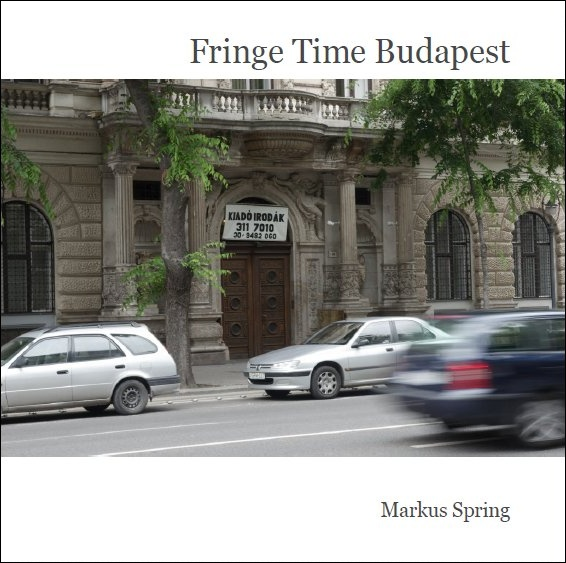 Click to enlarge: fringetimebudapest_cover