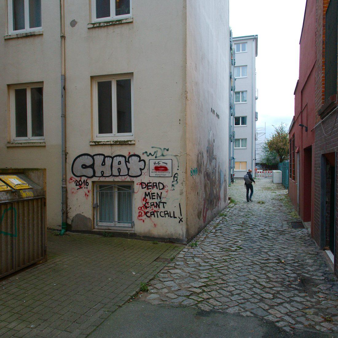 Dead Men can't catcall: Graffiti in Hamburgs's Lagerhausstrasse, Karoviertel